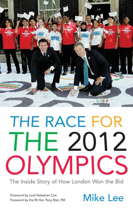 The Race for the 2012 Olympics Mike Lee